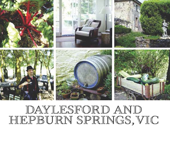 Daylesford and Hepburn Springs, Feast Magazine